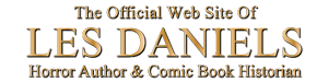 The Official Web Site of LES DANIELS
